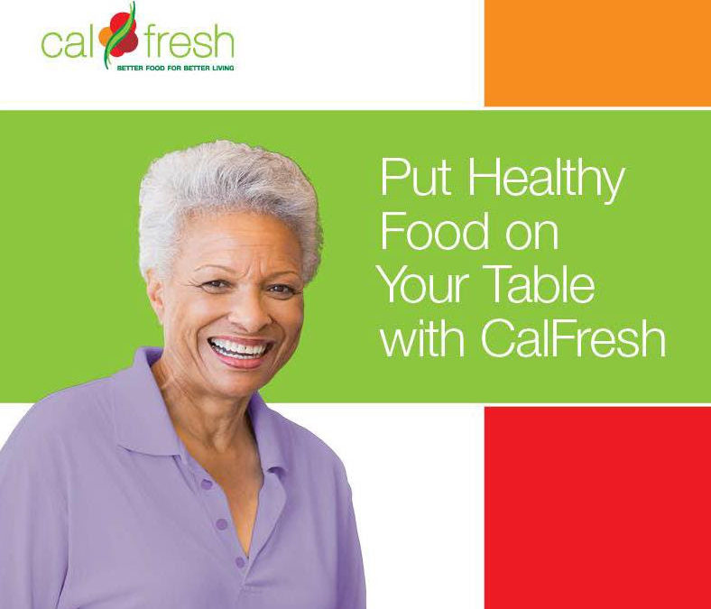 Put Healthy Food on your Table with CalFresh